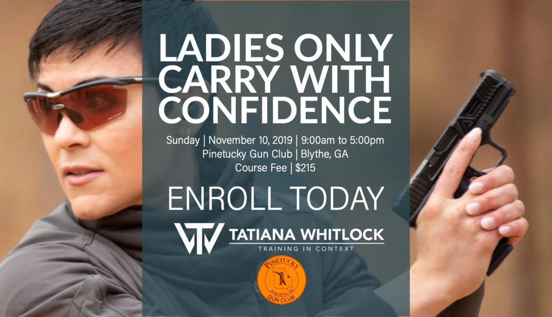 11/10/19 Ladies Only Carry with Confidence : GA – Tatiana